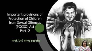 Important provisions of Protection of Children from Sexual Offences (POCSO) Act, Part -2