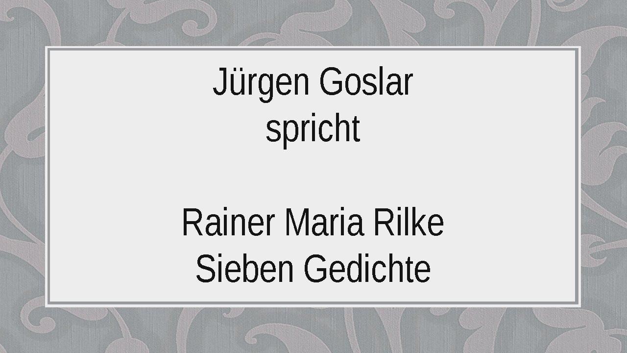 Rainer Maria Rilke Sieben Gedichte 1915