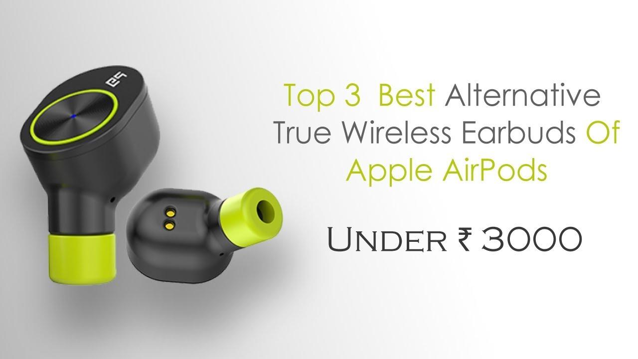 5cd63797a3a Top 3 True Wireless Bluetooth Earbuds Under 3000 | Best Alternative ...