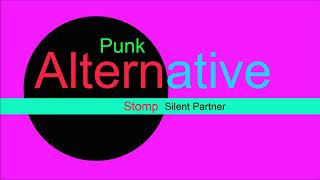 ♫ Alternatif, Punk Müzik, Stomp, Silent Partner,Alternative Music, Punk