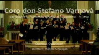 Coro Varnavà - Resonet in laudibus - A. Schubiger