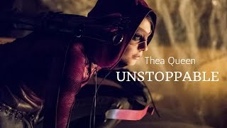 Thea Queen||Unstoppable