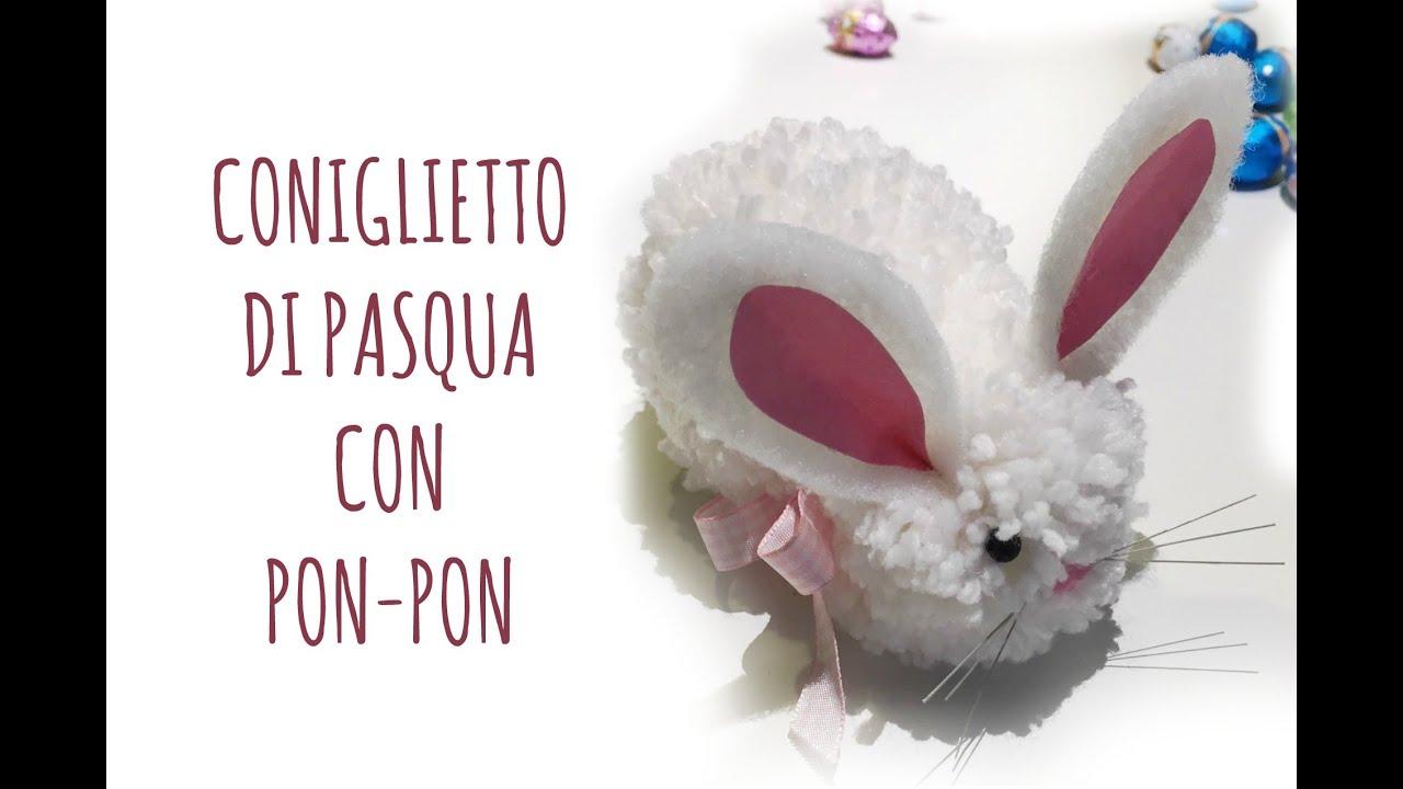 Come Fare Un Coniglio Di Pasqua Con I Pon Pon Pasqua Arte Per Te