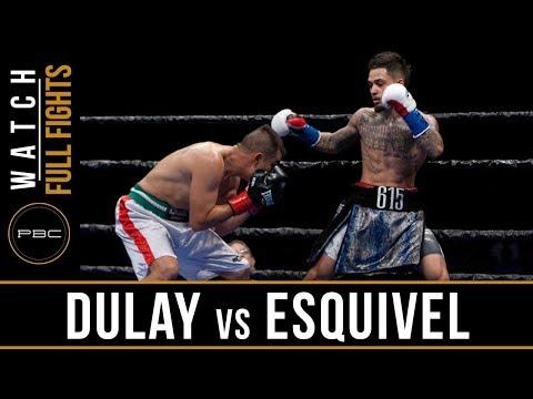 Dulay vs Esquivel FULL FIGHT: May 20, 2017 - PBC on FS1