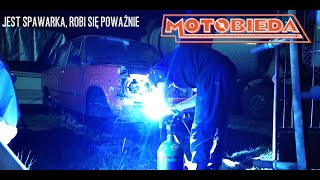 polski Polski Fiat 125p #9 - pierwsze spawanie - MotoBieda