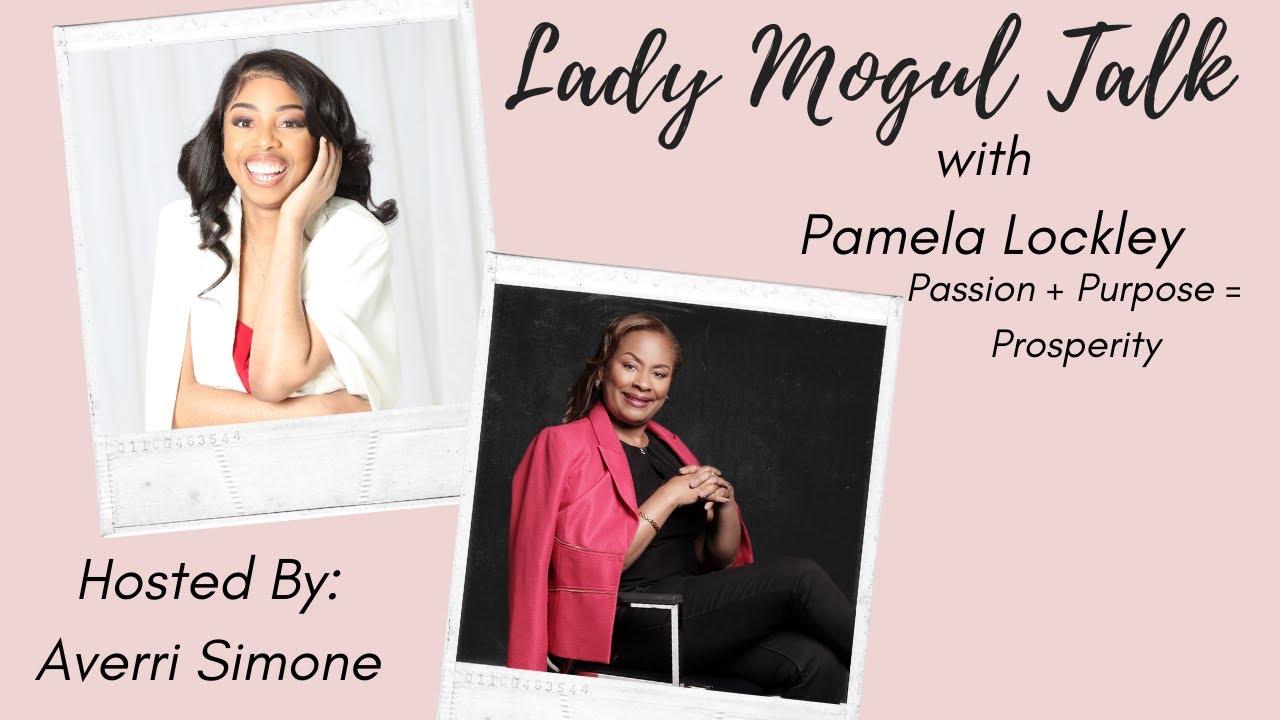 Lady Mogul Talk with Pamela Lockley