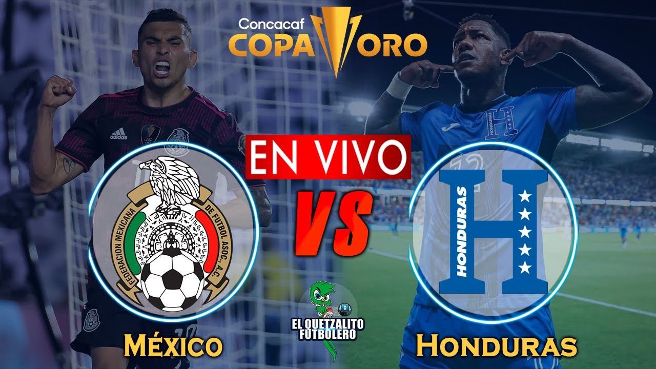 México vs Honduras EN VIVO/ Cuartos de Final Copa Oro 2021 / Hora, Fecha Donde ver en vivo