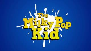 The Milky Pop Kid (trailer)
