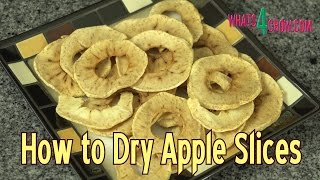 How to Dry Apple Slices in your Oven - Make Dried Fruit at Home