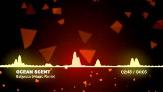 Ocean Scent - Bahoruco (Adagio Remix)