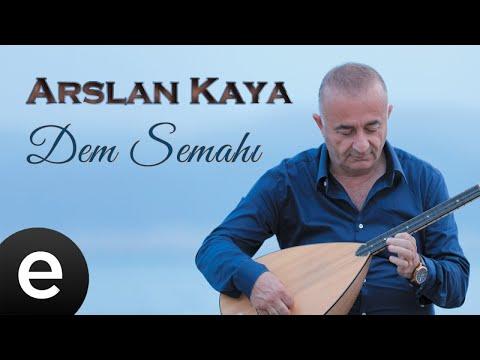 Arslan Kaya - Dem Semahı - Official Music Video #arslankaya #demsemahı