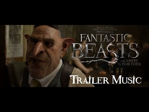 Fantastic Beasts and Where to Find Them (2016) - TRAILER#4 MUSIC W/SFX