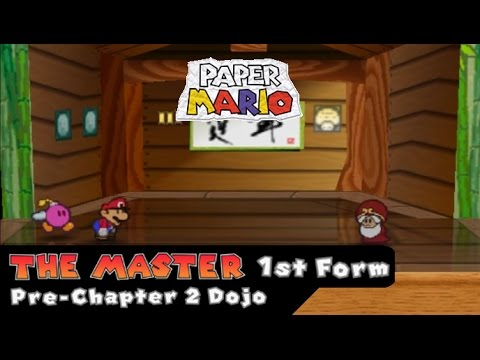 Paper Mario - The Master (1st Form) - Pre-Chapter 2 Dojo - YouTube