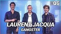 LE QG 18 - LABEEU & GUILLAUME PLEY avec LAURENT JACQUA (GANGSTER)