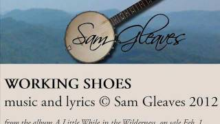 Sam Gleaves - Working Shoes