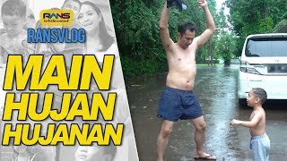 Rafathar Gak Takut Hujan! #RANSVLOG