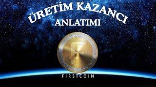 First Coin Üretim Kazancı | Detaylı Anlatım - 0534 379 02 02