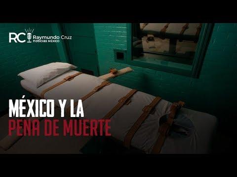 ¡PENA DE MUERTE EN MÉXICO!