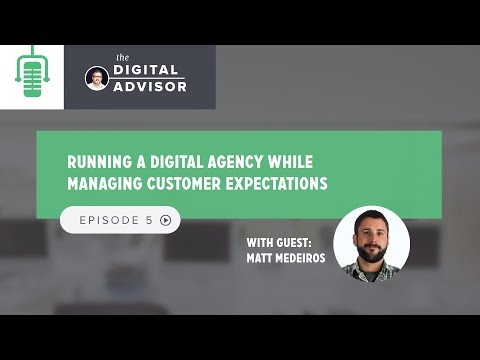 Running a Digital Agency And Managing Customer Expectations