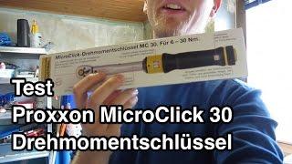 Test Proxxon Drehmomentschlüssel MicroClick 30 S Micro Click MC 30 |  Drehmomentschlüssel Fahrrad