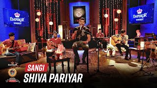 Sangi - Shiva Pariyar   Emperor Kripa Unplugged   Season 3