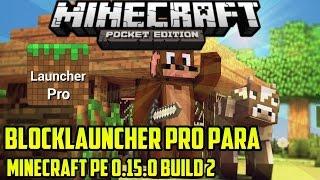 blocklauncher pro para minecraft pe 0 15 6 descarga apk download mediafire