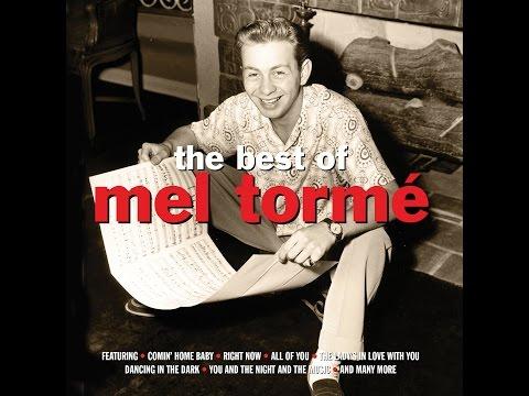 Mel Tormé - I've Got The World On A String