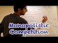 Y2/IB 22) Monopolistic Competition