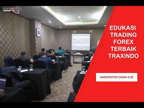 edukasi-trading-forex-terbaik-traxindo-di-kabupaten-ogan-ilir