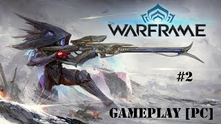 Warframe [PC] - Missioni - Free to Play - Gameplay [ITA] [NO Commentary] #2