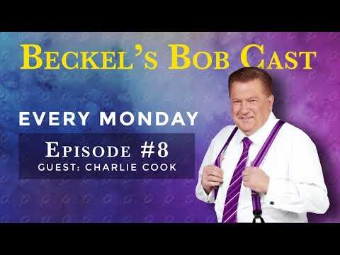 Beckel's Bob Cast   Guest Charlie Cook