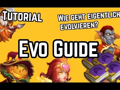 Helden Evolvieren- So Geht Das |Evo Guide/Tutorial Castle Clash