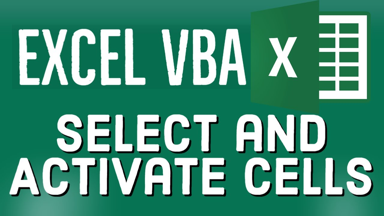 Excel VBA Tutorial for Beginners 22 - Activate and Select Cells