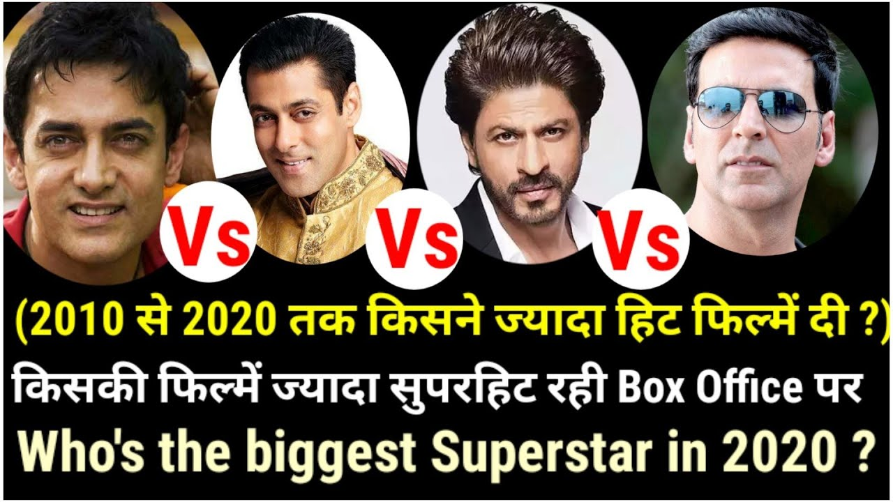 Akshay Kumar Vs Salman Vs Shahrukh Vs Aamir khan Box Office Analysis 2010-2020 Who's the best actor