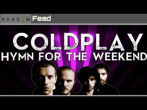 Coldplay ft Beyonce - Lirik Hymn For The Weekend
