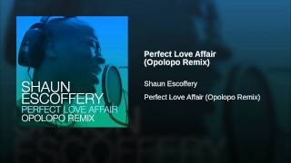 Perfect Love Affair (Opolopo Remix)