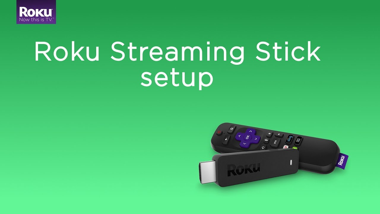 How do I set up my Roku® Streaming Stick®? | Official Roku