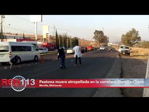 VIDEO Peatona muere atropellada en la carretera Morelia-Charo
