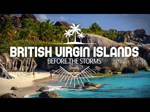 British Virgin Islands—Before the Storms (Virgin Gorda, Cooper Island, and Norman Island)