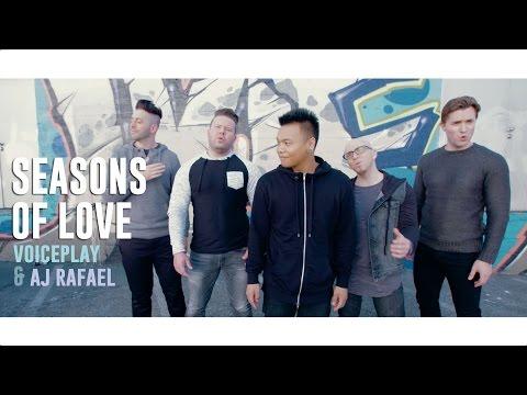 Seasons of Love ft. VoicePlay | AJ Rafael
