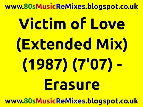 Victim of Love (Extended Mix) - Erasure | 80s Club Mixes | 80s Club Music | 80s Synth Pop Classics