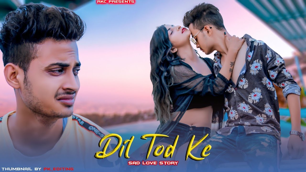 Dil Tod Ke | Hasti Ho Mera | B Praak | Sourav | Sad Love Story | Latest Hindi Song