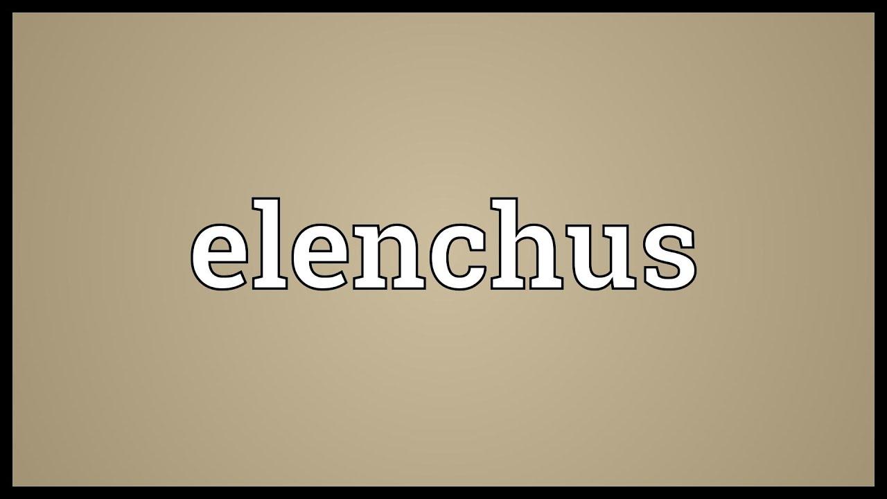 elenchus definition