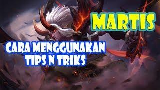 CARA MENGGUNAKAN MARTIS SETELAH DINERF, COUNTER HERO TERBAIK - Mobile Legends !!