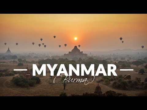 Myanmar (Burma) – Awesome Backpacking Trip / GoPro