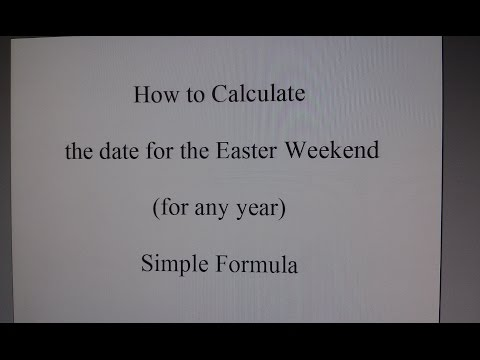 How To Calculate The Date Of The Easter Weekend - Simple Formula - Step By Step Tutorial