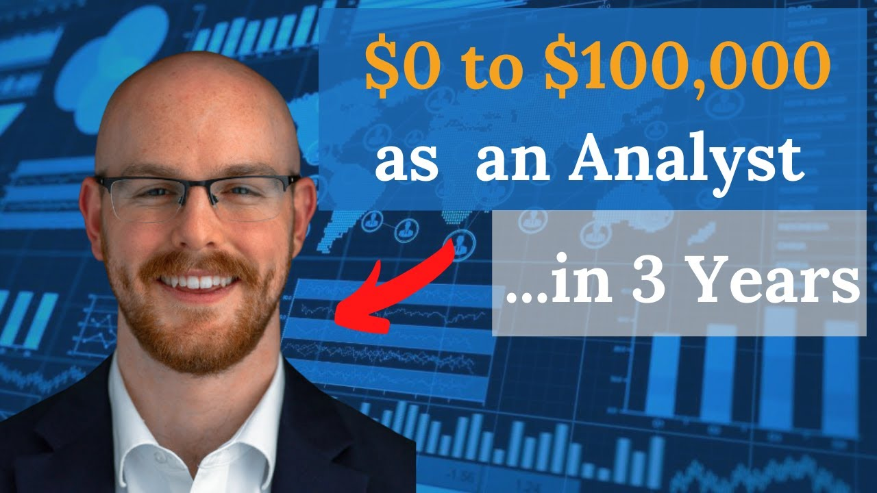 $0 to $100,000 as an Analyst in Three Years with Alex Freberg