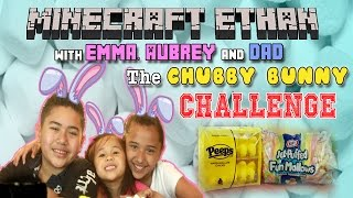 Chubby Bunny Challenge: Minecraft Ethan, Emma, Aubrey and Dad Do the Chubby Bunny Challenge