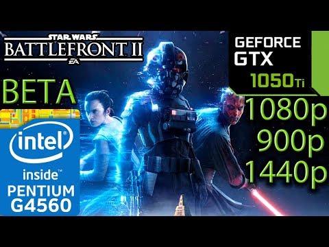 Star Wars Battlefront 2 BETA - GTX 1050 ti - G4560 - 1080p - 900p - 1440p - Benchmark