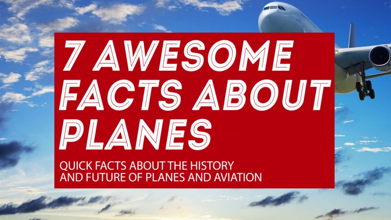 Information About >> 7 facts about airplanes: history of flying and future of